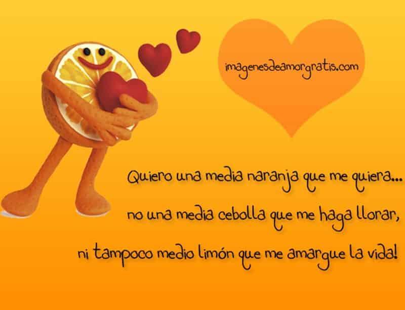 imágenes de amor para enamorar a un hombre quiero una media naranja que me quiera